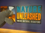 Nature Unleashed?  Ha.  Wait til they get a load of me.